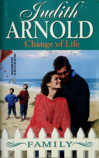 Change of Life by Judith Arnold
