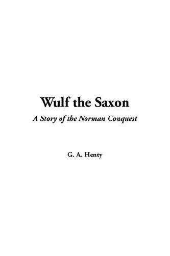 Download Wulf the Saxon