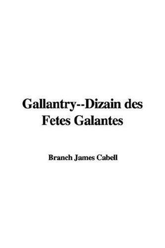 Download Gallantry–Dizain Des Fetes Galantes