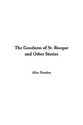 Download The Goodness Of St Rocque And Other Stories