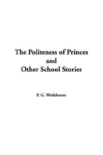 Download The Politeness of Princes and Other School Stories