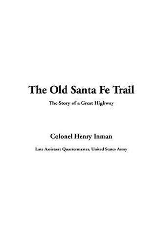 The Old Santa Fe Trail
