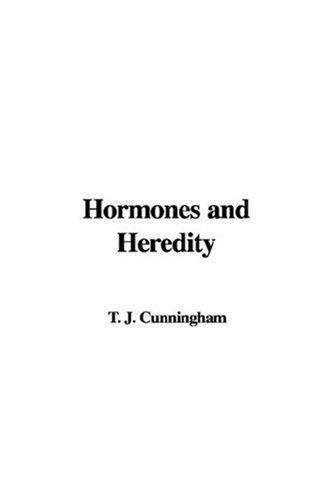Hormones And Heredity