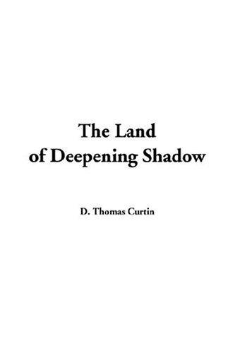 Download The Land Of Deepening Shadow