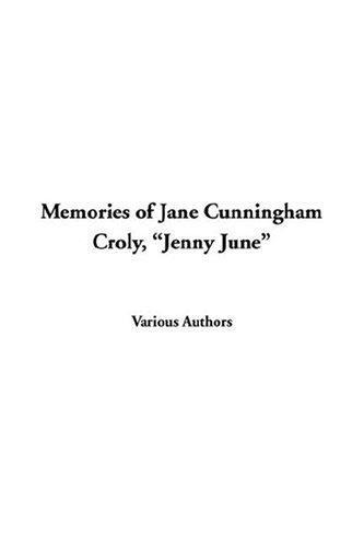 """Download Memories of Jane Cunningham Croly, """"Jenny June"""""""