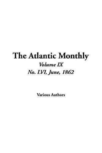 Download The Atlantic Monthly, No. Lvi, June, 1862