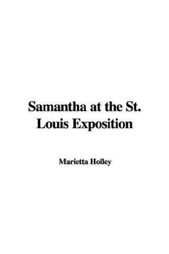 Samantha At The St. Louis Exposition