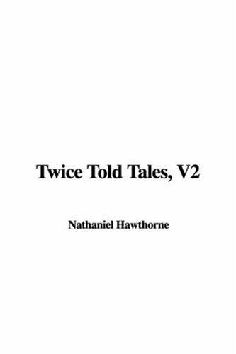 Download Twice Told Tales, V2