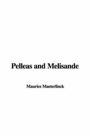 Download Pelleas and Melisande