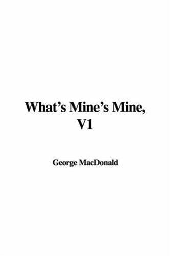 What's Mine's Mine, V1