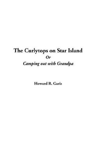 Download The Curlytops on Star Island or Camping Out With Grandpa
