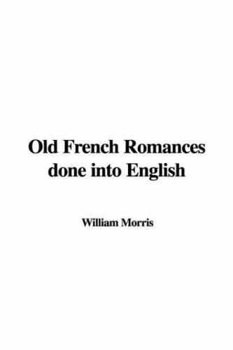 Download Old French Romances Done into English