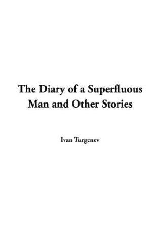 Download The Diary Of A Superfluous Man And Other Stories