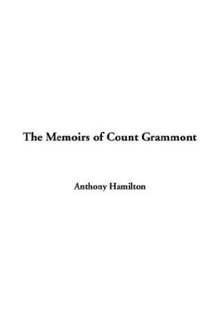 The Memoirs Of Count Grammont