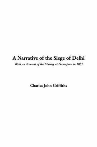 Download A Narrative Of The Siege Of Delhi