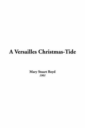Download A Versailles Christmas-tide