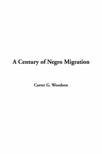 Download A Century Of Negro Migration
