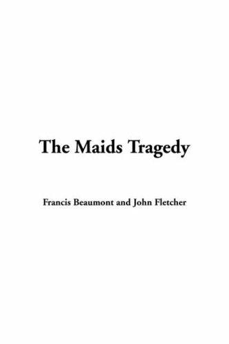 Download The Maids Tragedy