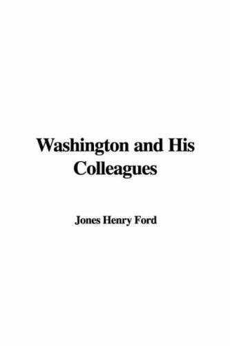 Washington And His Colleagues