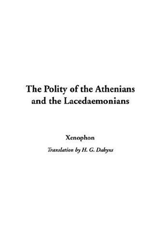 Download The Polity Of The Athenians And The Lacedaemonians