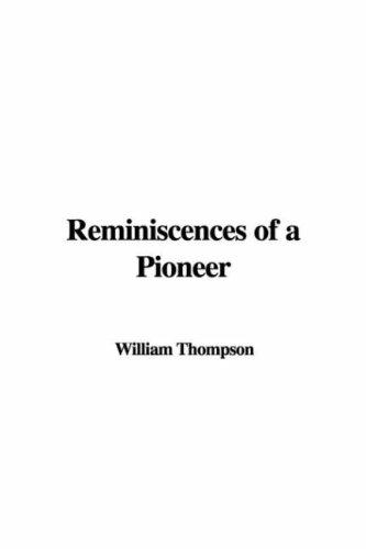 Download Reminiscences Of A Pioneer