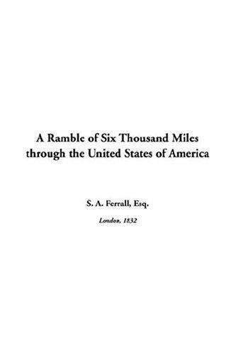 Download A Ramble Of Six Thousand Miles Through The United States Of America