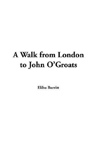 A Walk From London To John O'groats