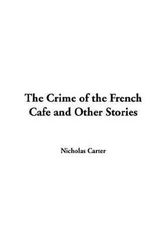 Download The Crime Of The French Cafe And Other Stories