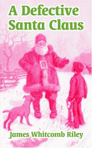 Download A Defective Santa Claus