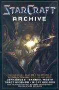 The Starcraft Archive by Jeff Grubb, Gabriel Mesta, Tracy Hickman