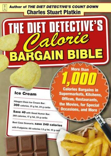 Download The Diet Detective's Calorie Bargain Bible