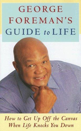 Download George Foreman's Guide to Life