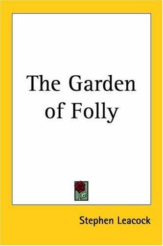 Download The Garden Of Folly