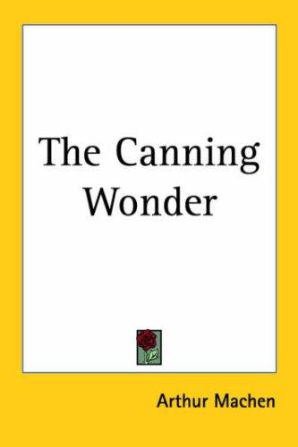 The Canning Wonder