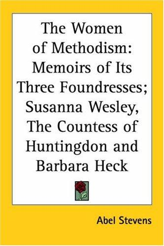 The Women Of Methodism