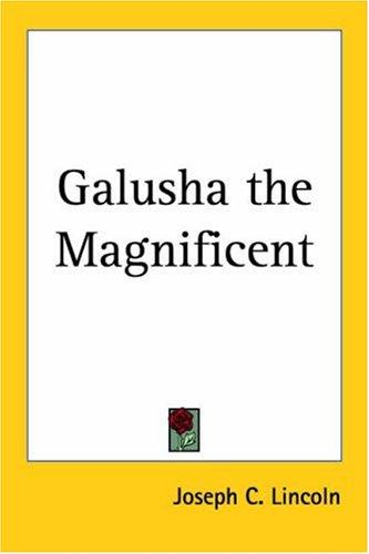 Download Galusha The Magnificent