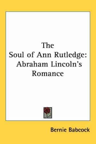 Download The Soul of Ann Rutledge