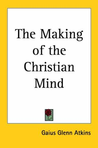 Download The Making of the Christian Mind