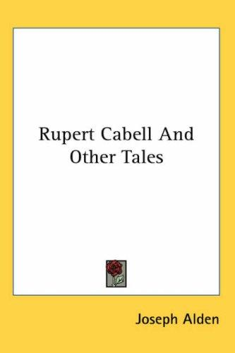 Rupert Cabell And Other Tales