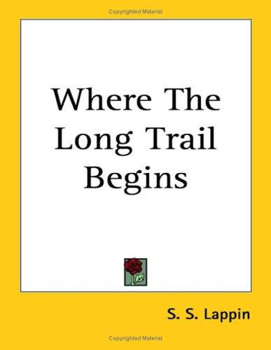 Where the Long Trail Begins