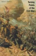 Download Turning points of the Civil War