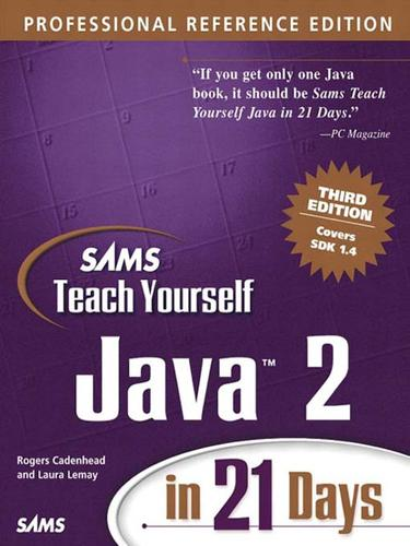 Sams Teach Yourself Java 2 in 21 Days, Professional Reference Edition