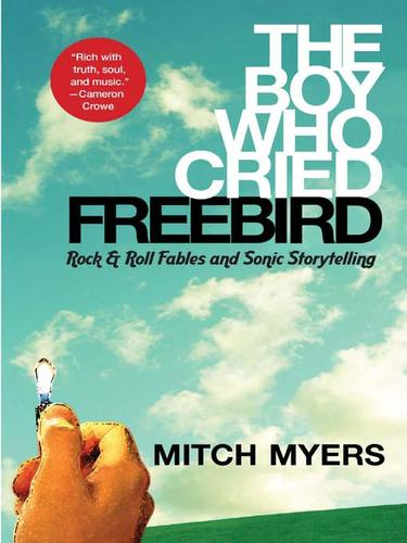Download The Boy Who Cried Freebird