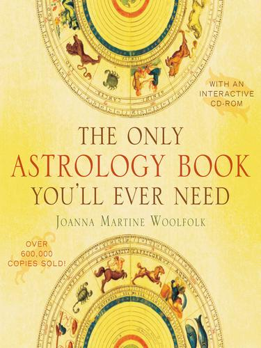The Only Astrology Book You'll Ever Need