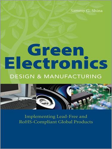 Green Electronics Design and Manufacturing