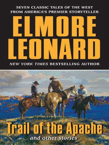 Trail of the Apache and Other Stories