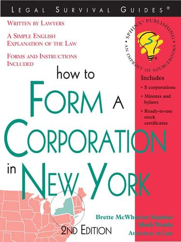 How to Form a Corporation in New York, 2E