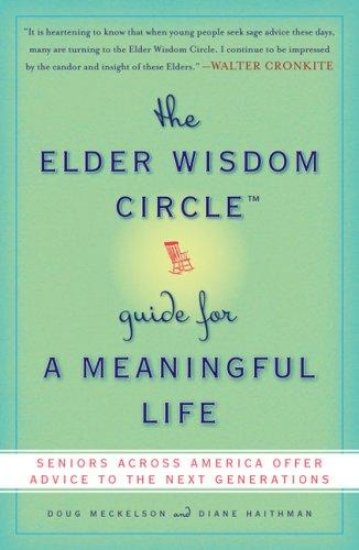Download The Elder Wisdom Circle Guide for a Meaningful Life