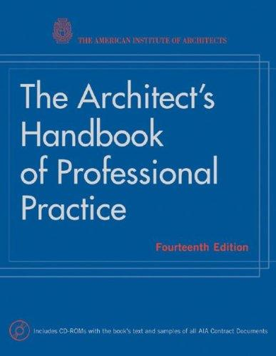 The Architect's Handbook of Professional Practice by American Institute of Architects.