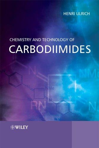 Download Chemistry and Technology of Carbodiimides